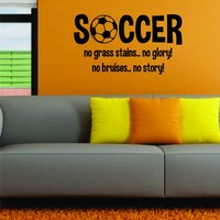 Soccer No Grass Stains No Glory Decal Wall Vinyl Art Sports World Cup FIFA