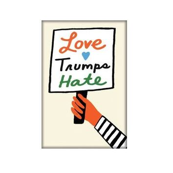 Love Trumps Hate -- Magnet