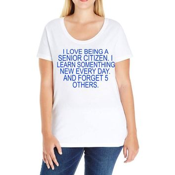 i love being a senior citizen Ladies Curvy T-Shirt