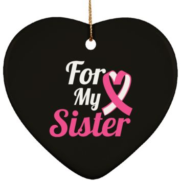 Breast Cancer Ornament - For My Sister Pink Ribbon