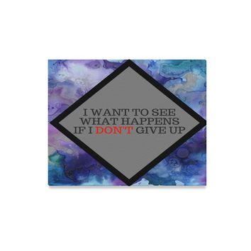 Don't Give Up Canvas Wall Art Ready To Hang
