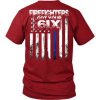 Firefighters Got Your Six