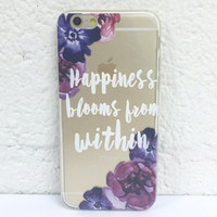 H46 Happiness Blooms Within - TPU Transparent Clear Phone Case for iPhone 5 iPhone 5s iPhone 5c iPhone 6 iPhone 6plus Galaxy S4 Galaxy S5