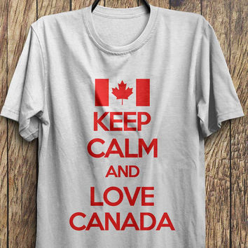 Keep Calm and Love Canada T-Shirt- Funny t-shirt,  keep calm t-shirt, Black Friday, Boxing day, Christmas Blowout Clearance Sale