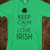 Keep calm and love irish - M-Bobbs