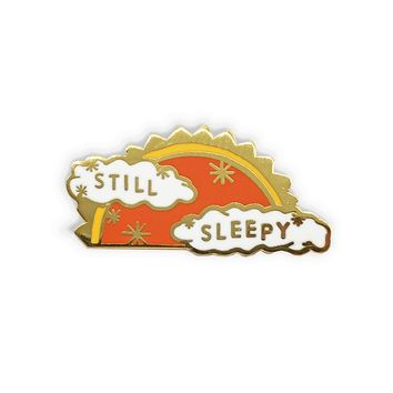 Still Sleepy Enamel Pin