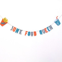 Junk Food Queen felt banner, 90s party banner, wasted youth room banner, with fries and soda