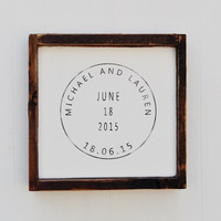 Custom Stamp Sign, 5th Anniversary, Wood Wedding sign, Engagement Gift, Wedding Gift, Bridal Shower Gift, Important Date Art, Home Decor
