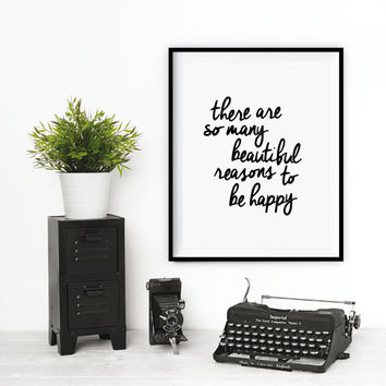 "Motivational Print Printable Typography Art Inspirational Quote ""There are so Many Beautiful Reasons"" Handwriting Motivation Home Decor Wall"