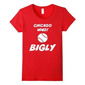 Women's Chicago Wins Bigly Baseball Shirt XL Red