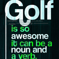 Golf Quote Print, Home Wall Art, Den Art, Golf Decor, Quote Poster Wall Art, Sports Art, Word Art, Golf Gifts, Green Art Print, Golf Art,