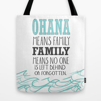 ohana means family.. lilo and stitch disney... Tote Bag by studiomarshallarts