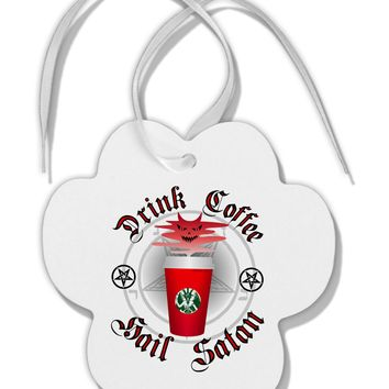 Red Cup Drink Coffee Hail Satan Paw Print Shaped Ornament by TooLoud