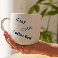 Cool Calm Collected Mug