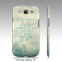 """Samsung galaxy S3, iphone 4,4s, 5 case """"She left pieces of her life"""", cloud photography, whimsical, quote"""