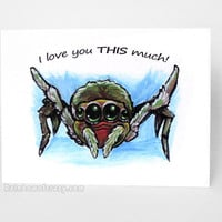 Itsy Bitsy Spider Card, Valentines Day, I Love You THIS Much, Funny Card, Cute Art, Personalized Message, Custom Text, Anniversary Card