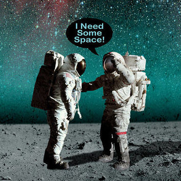 I Need Some Space,poster,Digital print,artwork,art,space,galaxy,moon,stars,home decor,Astronaut,Geek