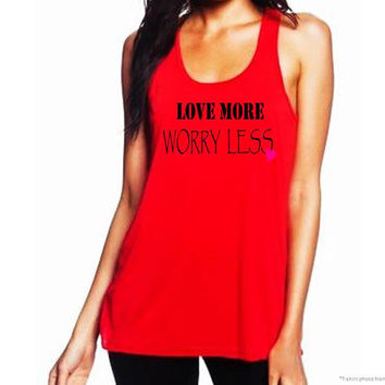 Ladies Red Valentine's Shirt, Love More, Worry Less, Womens Red Tank Top, Valentine's Gift For Her, Razorback, Valentine Shirt, Applecopter
