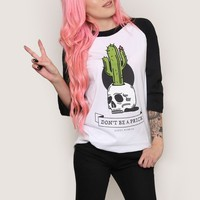 DON'T BE A PRICK RAGLAN TEE