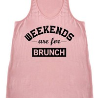 Weekends Are For Brunch Racerback Tank Top
