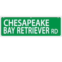 Imagine This Chesapeake Bay Retriever Street Sign