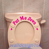 Put Me Down Toilet Decal bathroom vinyl sticker  ref by TheEtsy