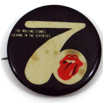 Vintage 70s The Rolling Stones Sucking in The 70's Badge Pinback Button Pin