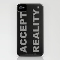 Accept Reality iPhone Case by Romi Vega | Society6