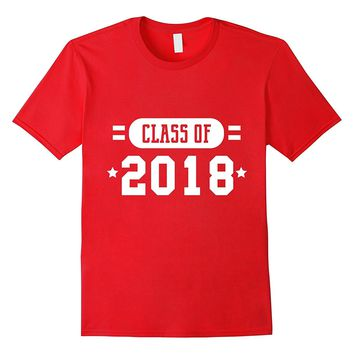 Class of 2018 Gifts Shirts for Seniors Graduation Gifts