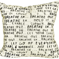 Breathe In, Breathe Out Pillow