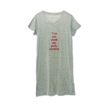You can crash my party anytime Women's Nightshirt