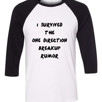 """I Survived the One Direction Breakup Rumor""  Baseball Tee"