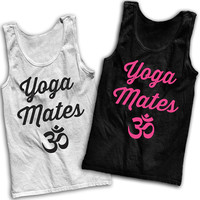 Yoga Mates Best Friends Tees!