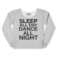 Sleep All Day Dance All Night-Female Heather Grey T-Shirt
