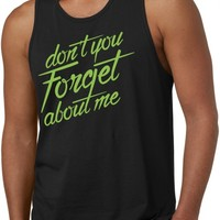 Dont You Forget About Me Tank Top