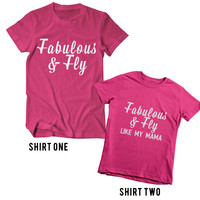 Fabulous & Fly Mommy & Me Tees