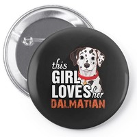 This Girl Loves Her Dalmatian Pin-back button