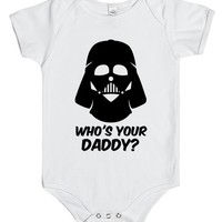 WHO'S YOUR DADDY? | Baby One Piece | SKREENED