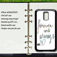foever and alway,samsung galaxy note 3/ note 2/ s3mini/ s4mini/ s3/ s4/ s5/ S4active case,Blackberry Z10,Q10 case,sony xperia Z1 /Z case