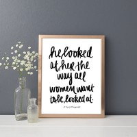 """He Looked At Her"" F. Scott Fitzgerald Print"