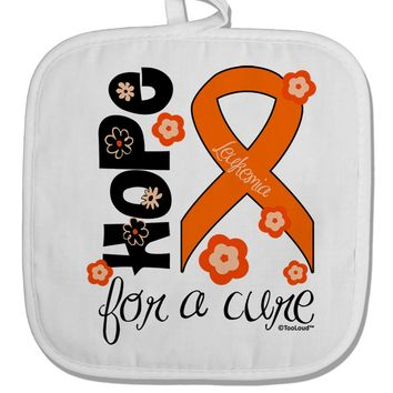 Hope for a Cure - Orange Ribbon Leukemia - Flowers White Fabric Pot Holder Hot Pad