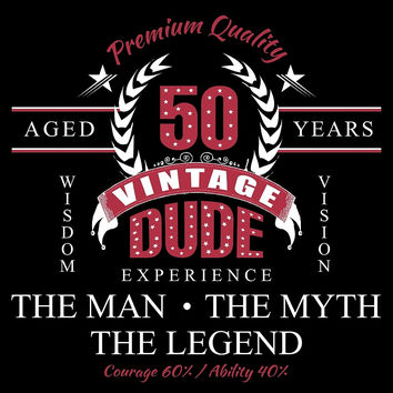 Aged 50 Years. Vintage Dude. by aestheticarts