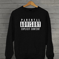 Parental advisory sweatshirt, tumblr hipster designer fashion crewneck ootd blogger