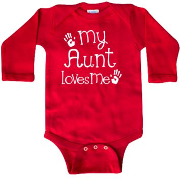 Niece or nephew baby gift says my Aunt loves me on a Long Sleeve Creeper for boys or girls. $21.99 www.personalizedfamilytshirts.com