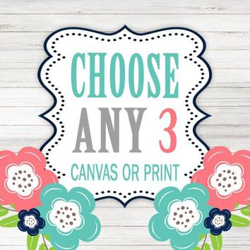 Create Your Own Set of 3 Wall Art, Choose Any 3, Three CANVAS or Prints Quotes, TRM Design, Home, NURSERY, Boy Girl, Home Decor Wall Decor