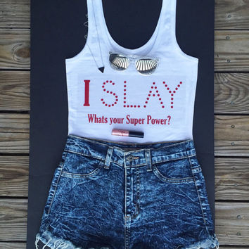 I SLAY (Order a Size Up in tanks)
