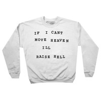 Raise Hell Sweatshirt Pullover Jumper