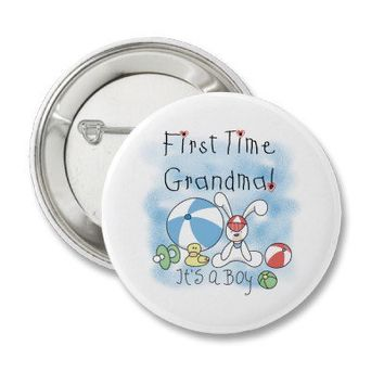 First Time Grandma Baby Boy Button from Zazzle.com