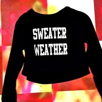 SWEET LORD O'MIGHTY! SWEATER WEATHER