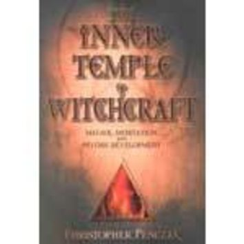 Inner Temple of Witchcraft by Christopher Penczak